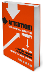 Attention! This Book Will Make You Money, by Jim Kukral