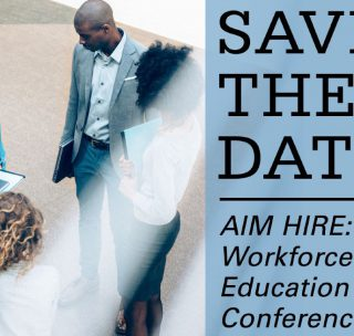AIM HIRE: Workforce and Education Conference